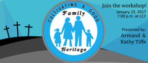 Workshop: Cultivating a Good Family Heritage